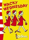 Wacky Wednesday: Green Back Book (Dr. Seuss - Green Back Book) by Dr. Seuss (Paperback, 2004)