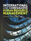 International and Comparative Human Resource Management by Graham Hollinshead (Paperback, 2009)