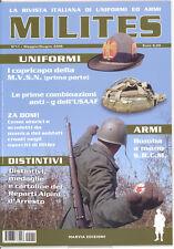 MILITES n.11 rivista militaria magazine - USAAF SRCM MVSN WW2 Alpini Arresto