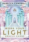 Work Your Light Oracle Cards by Rebecca Campbell.