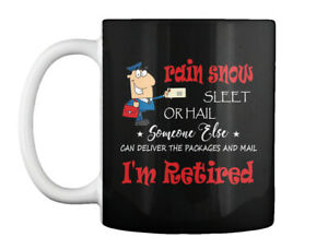 Funny Retired Postal Worker Mailman Tee - Rain Suck Sleet Or Gift Coffee Mug