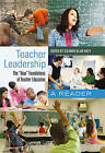 Teacher Leadership: The New Foundations of Teacher Education a Reader by Peter Lang Publishing Inc (Hardback, 2011)