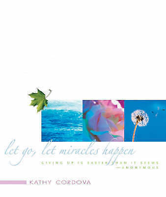 1 of 1 - Let Go, Let Miracles Happen: The Art of Spiritual Surrender-ExLibrary
