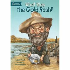 What Was?: What Was the Gold Rush? by Joan Holub and Who HQ (2013, Paperback)