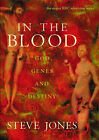 In the Blood: God, Genes and Destiny by Steve Jones (Paperback, 1997)