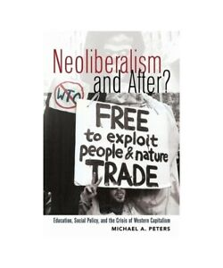 Michael-a-Peters-Neoliberalism-and-after