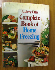 COMPLETE BOOK OF HOME FREEZING BY AUDREY ELLIS (1977)