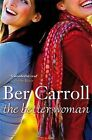 The Better Woman by Ber Carroll (Paperback, 2010)