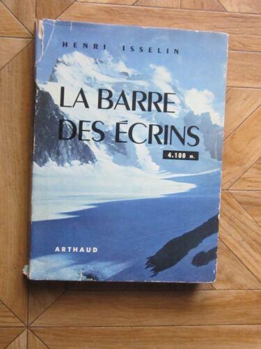 La barre des Ecrins par H.Isselin chez Arthaud 1954