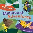 Fluttering Minibeast Adventures by Jess French (Hardback, 2016)