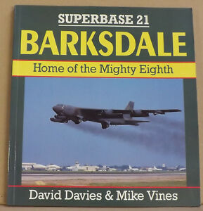 Barksdale-Home-of-the-Mighty-Eighth-by-David-Davies-Mike-Vines-NEW-PB