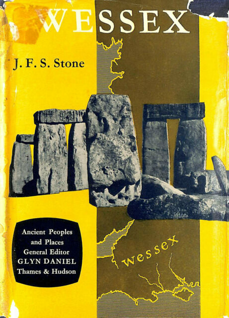 Wessex Before the Celts (Ancient Peoples and Places) by Stone, J.F.S.