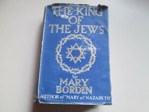 Good-The-King-of-the-Jews-Borden-Mary-1935-01-01-Wear-and-tear-to-dust-jacke