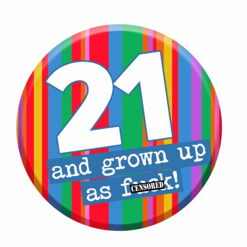 21st Party Badge Age 21 Today 76mm Pin Button Men Women Party Decorations Funny