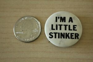 I-039-m-A-Little-Stinker-Vintage-Funny-Humor-Pinback-Button-31158