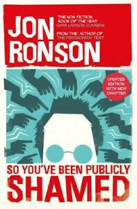 So-You-039-ve-Been-Publicly-Shamed-Ronson-Jon-New-Book