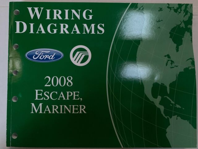 2008 Ford Escape  Mercury Mariner Wiring Diagrams Manual