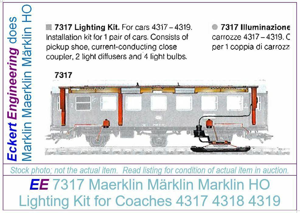 nuevo estilo EE 7317 nuevo Marklin Kit de iluminación iluminación iluminación para entrenadores 4317 4318 4319 Con Caja blancoa