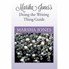 Marsha Jones's Doing the Writing Thing Guide by Marsha Jones (Paperback / softback, 2013)