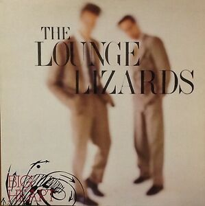 Image result for Lounge lizards live in tokyo big heart