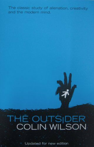 1 of 1 - The Outsider By Colin Wilson. 9780753814321