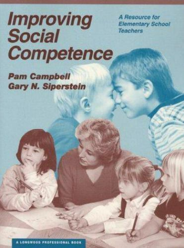Improving Social Competence: A Resource for Elementary School Teachers by Campb