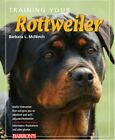 Training Your Rottweiler 9780764140983 by Barbara McNinch Paperback