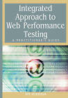 Integrated Approach to Web Performance Testing: A Practitioner's Guide by IGI Global (Hardback, 2006)