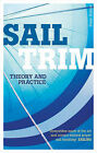 Sail Trim: Theory and Practice by Peter Hahne (Paperback, 2010)