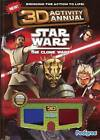 Clone Wars 3D Activity Annual: 2011 by Pedigree Books Ltd (Paperback, 2011)