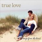 True Love Songs by Various Artists (CD, Jul-2007, Signature)