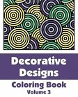 Decorative Designs Coloring Book by H R Wallace Publishing, Various (Paperback / softback, 2013)