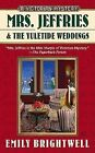 Mrs. Jeffries and the Yuletide Weddings by Emily Brightwell (Paperback / softback, 2010)