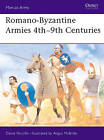Romano Byzantine Armies 4th-9th Century by David Nicolle (Paperback, 1992)