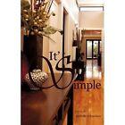 It's Simple 9781462009091 by Michelle Richardson Paperback