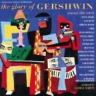 The Glory of Gershwin by Various Artists (CD, Aug-1994, Mercury)