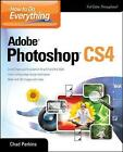 How to Do Everything Adobe Photoshop CS4 by Chad Perkins (Paperback, 2009)