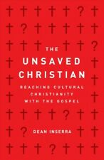 The Unsaved Christian Reaching Cultural Christianity Dean Inserra Paperback
