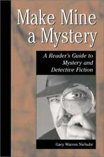 Make Mine a Mystery: A Reader's Guide to Mystery and Detective Fiction (Genrefle