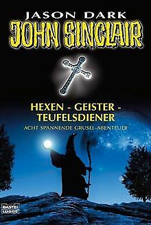 Hexen - Geister - Teufelsdiener. John Sinclair Acht span... | Buch | Zustand gut