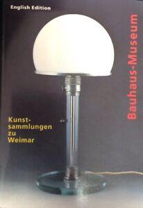Kunstsammlungen Zu Weimar: The Bauhaus-Museum (English Edition)
