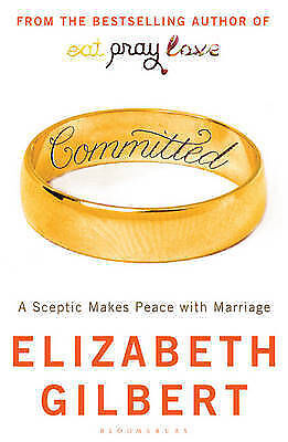 Committed: A Sceptic Makes Peace with Marriage (Large paperback) Like new