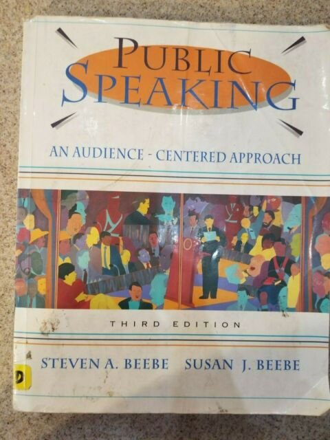 Public Speaking: An Audience-Centered Approach by Steven A ...