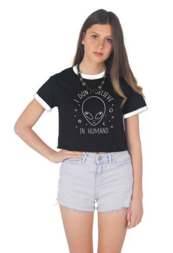 I Don/'t Believe In Humans Crop Ringer Tee Top Cropped Shirt Fashion Grunge Alien