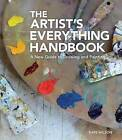 The Artist's Everything Handbook: A New Guide to Drawing and Painting by Kate Wilson (Paperback / softback, 2015)