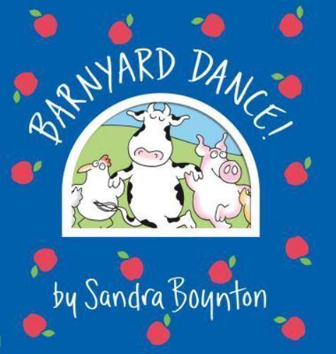 Boynton on Board Ser.: Barnyard Dance! by Sandra Boynton (19