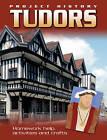 The Tudors by Hachette Children's Books (Paperback, 2012)