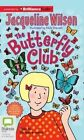 The Butterfly Club by Jacqueline Wilson (CD-Audio, 2015)