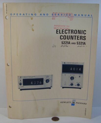 HP 5221A 5321A ELECTRONIC COUNTER OPERATING /& SERVICE MANUAL   USED