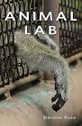 Animal Lab by Malcolm Rose (Paperback, 2013)